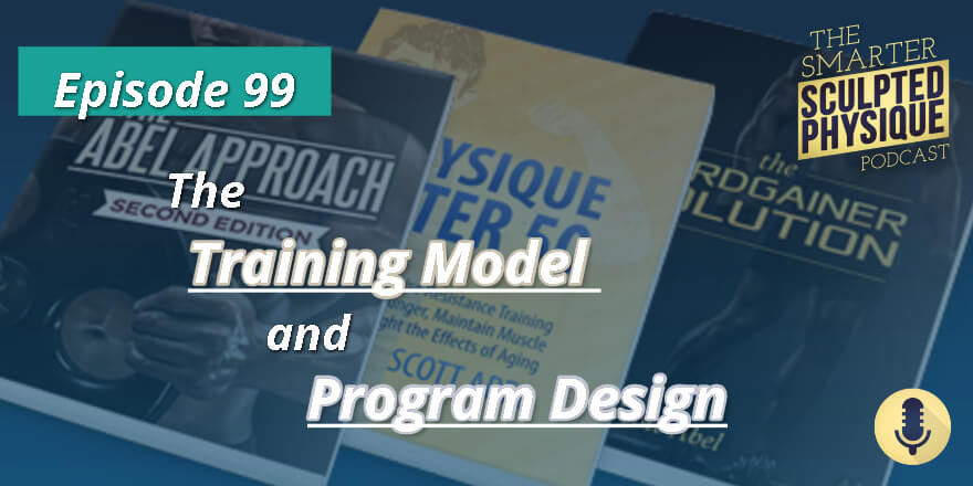 Episode 99. The Training Model and Program Design