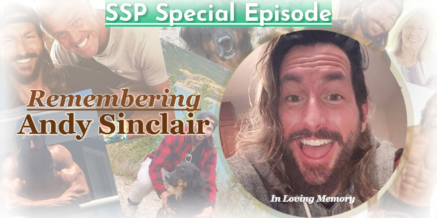 Special Episode. Remembering Andy Sinclair